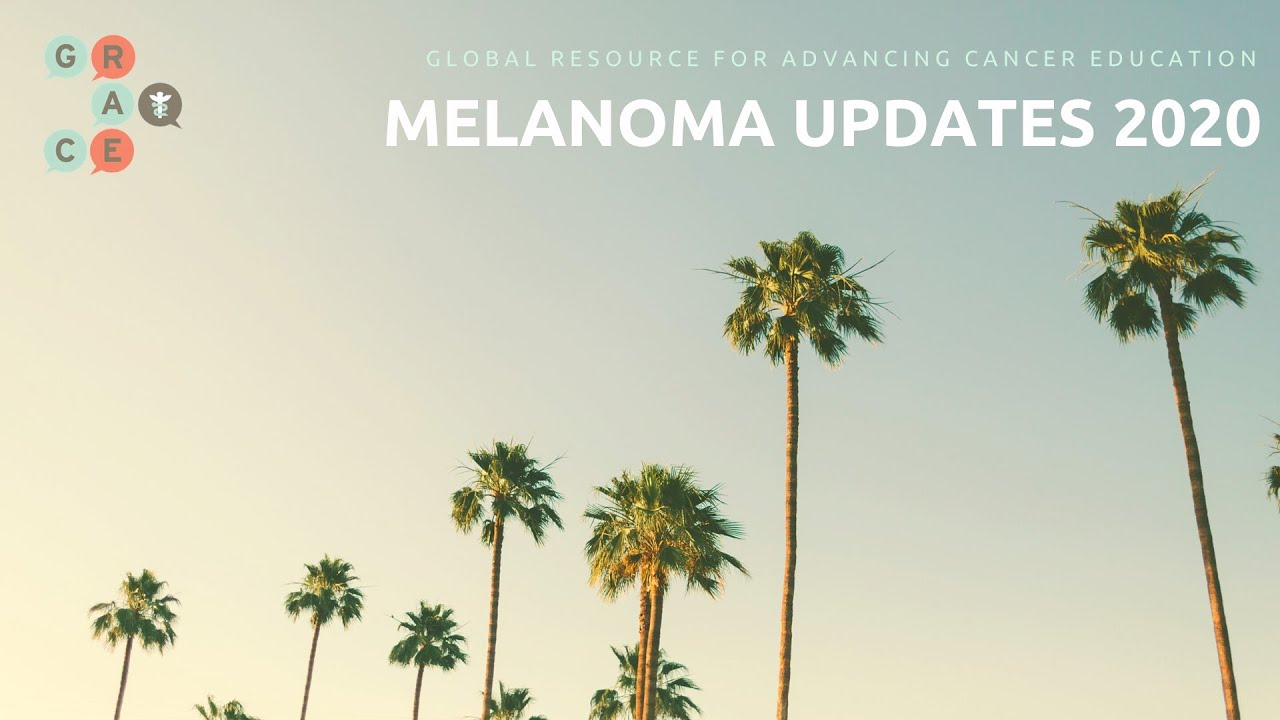Embedded thumbnail for 2020 MELANOMA - POSTOW - What is the Correct Choice for First Line Therapy for BRAF + Melanoma