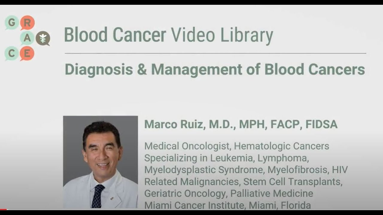 Embedded thumbnail for Blood Cancer Video Library - Ruiz - Diagnosis and Management of Blood Cancers