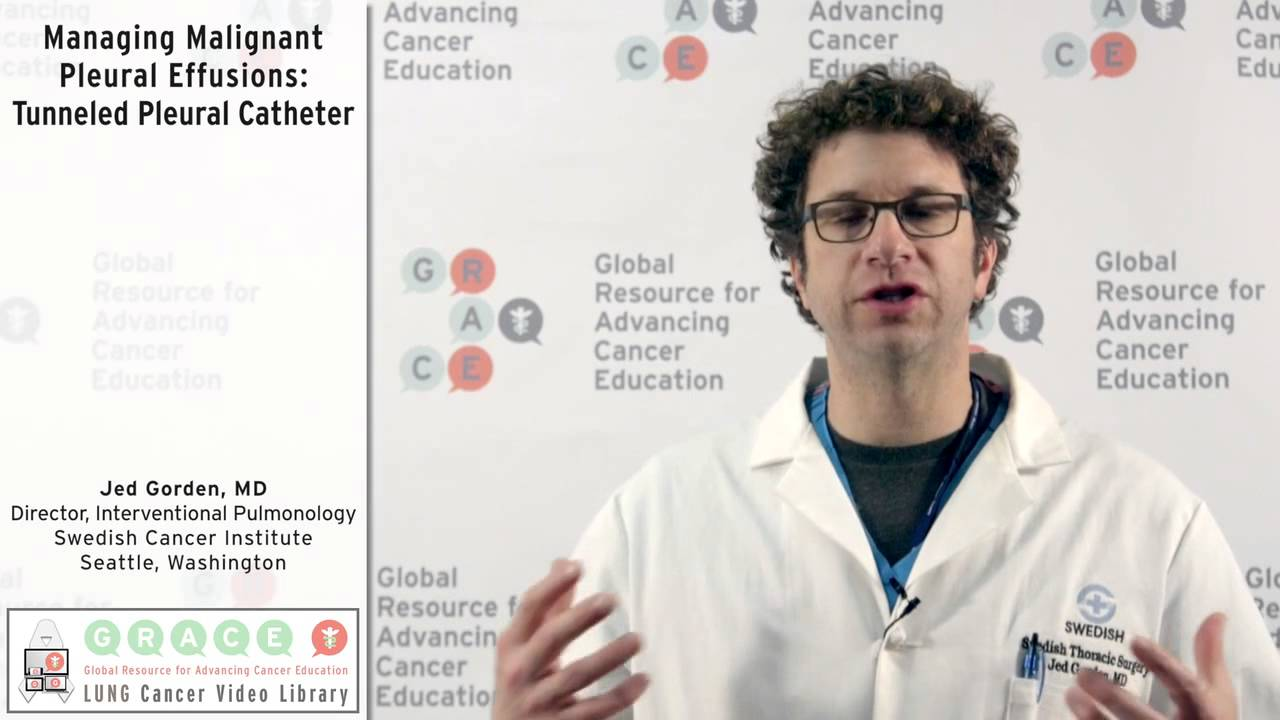 Embedded thumbnail for Lung Cancer Video Library - Managing Malignant Pleural Effusions: Tunneled Pleural Catheter
