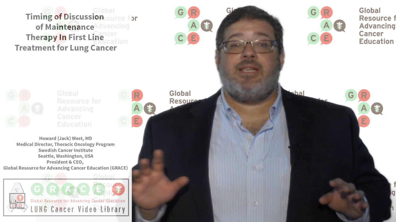 Embedded thumbnail for Lung Cancer Video Library - Timing Of Discussion Of Maintenance Therapy In First Line Treatment for Lung Cancer
