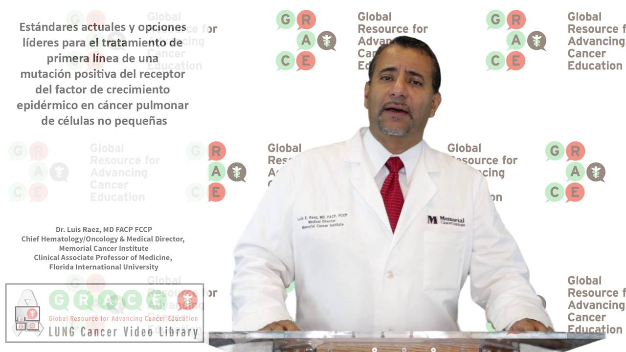 Embedded thumbnail for Lung Cancer Video Library - Spanish Language: Video #33 Current Standards and Leading Options for First-line Treatment of EGFR Mutation-Positive NSCLC