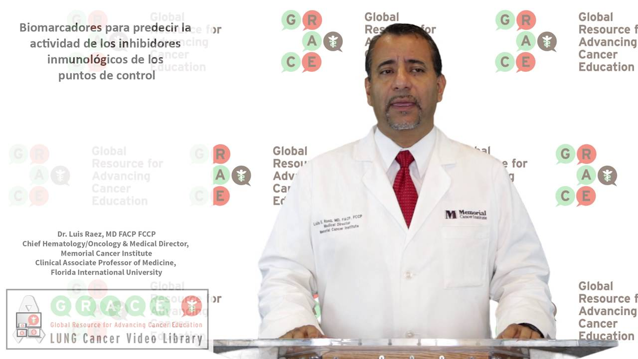 Embedded thumbnail for Lung Cancer Video Library - Spanish Language: Video #28 Biomarkers for Predicting Activity of Immune Checkpoint Inhibitors