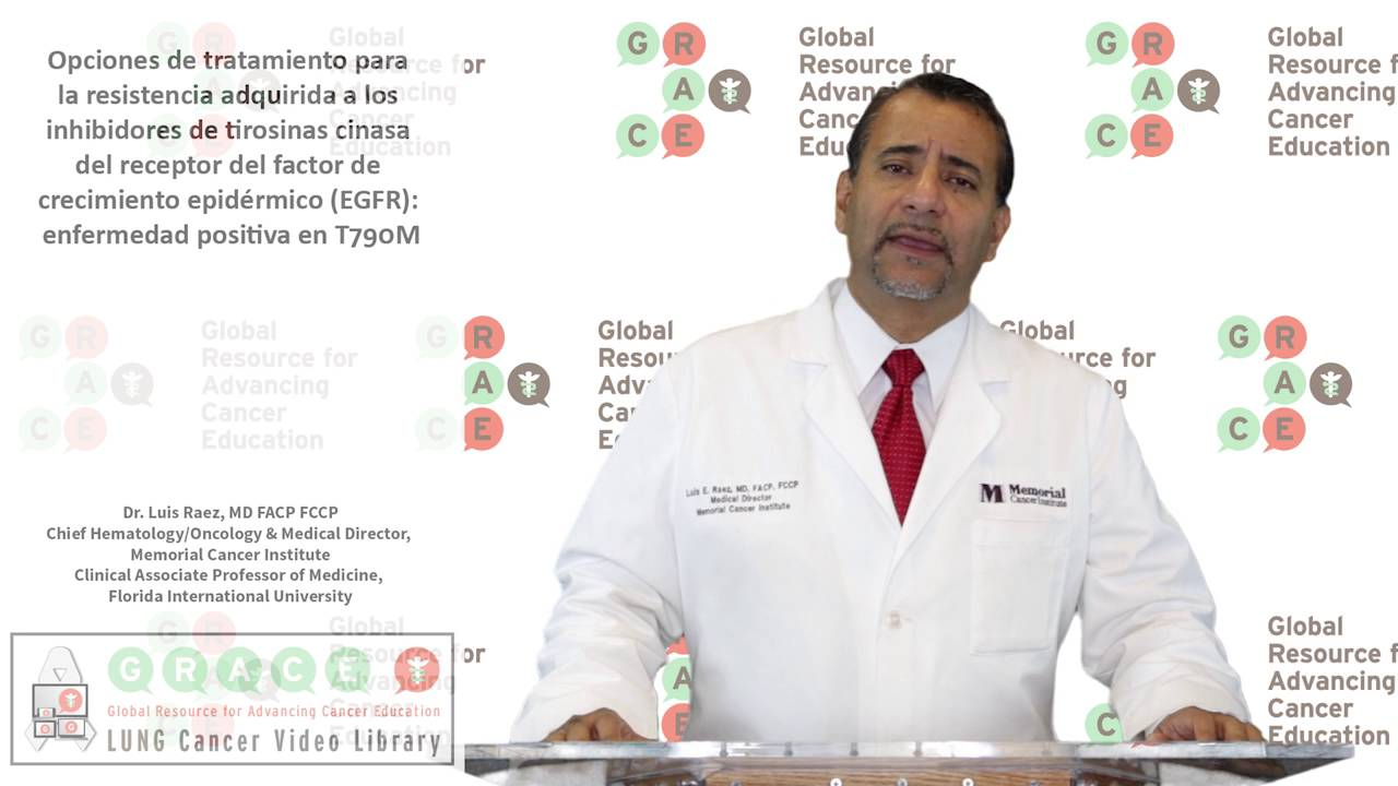 Embedded thumbnail for Lung Cancer Video Library - Spanish Language: Video #35 Treatment Options for Acquired Resistance to EGFR TKIs: T790M-Positive Disease