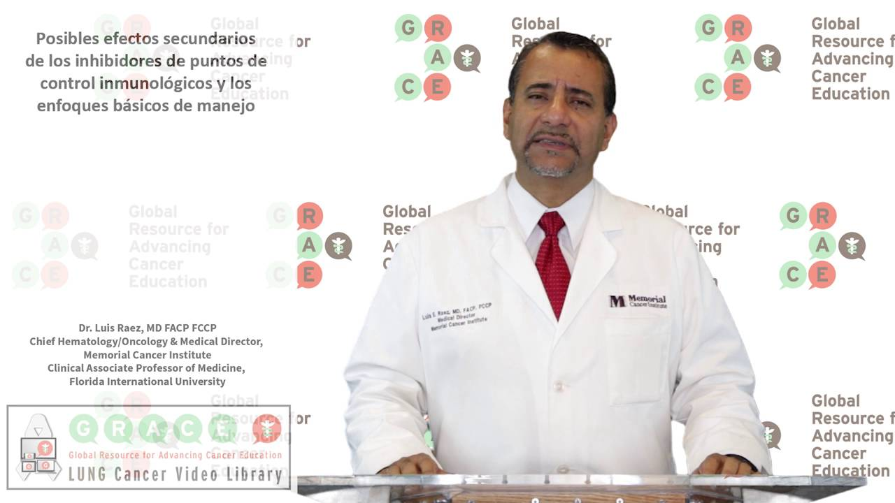 Embedded thumbnail for Lung Cancer Video Library - Spanish Language: Video #27 Potential Side Effects of Immune Checkpoint Inhibitors and Basic Management Approaches