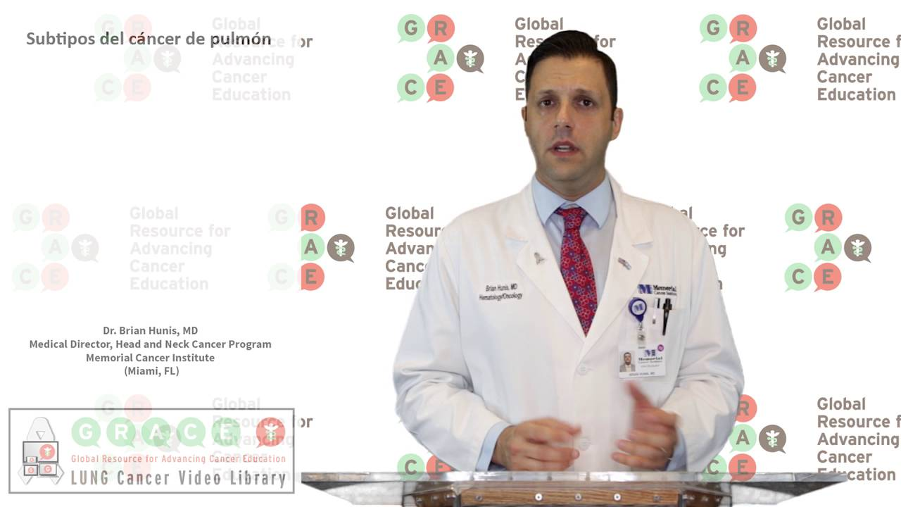 Embedded thumbnail for Lung Cancer Video Library - Spanish Language: Video #11 Lung Cancer Subtypes