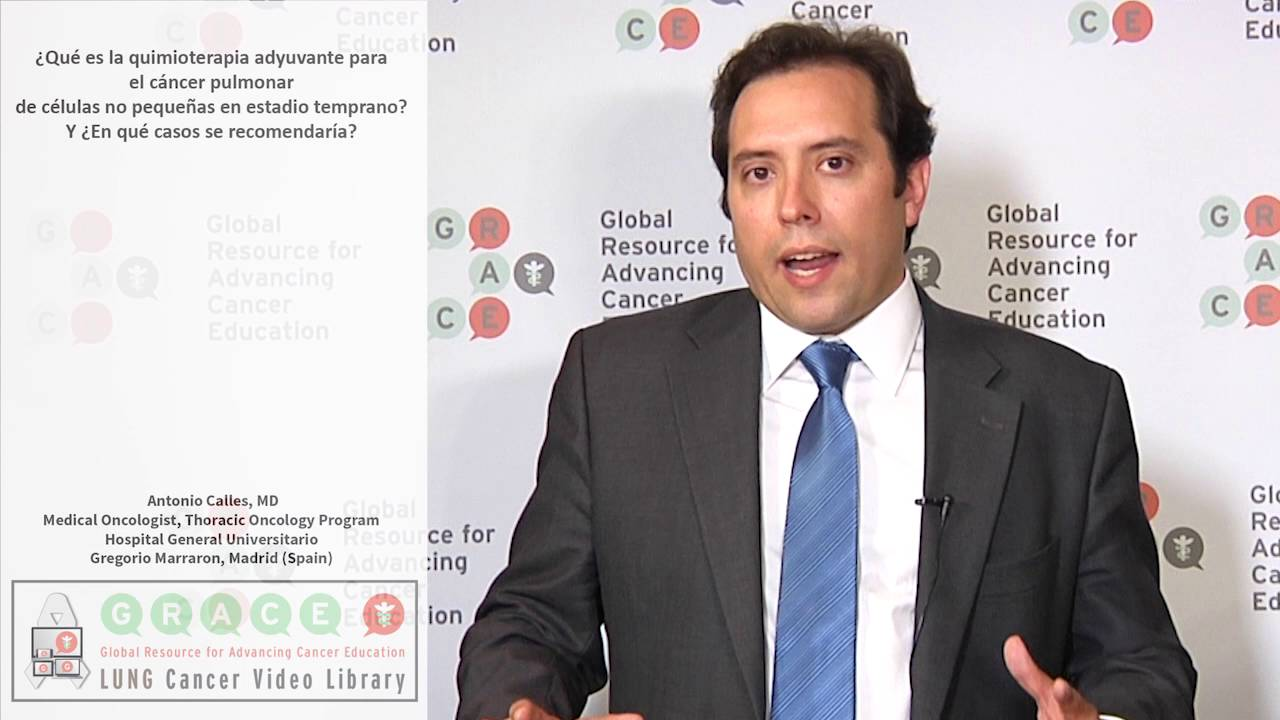 Embedded thumbnail for Lung Cancer Video Library - Spanish Language: Video #1 What is adjuvant chemotherapy for early stage NSCLC and why would it be recommended?