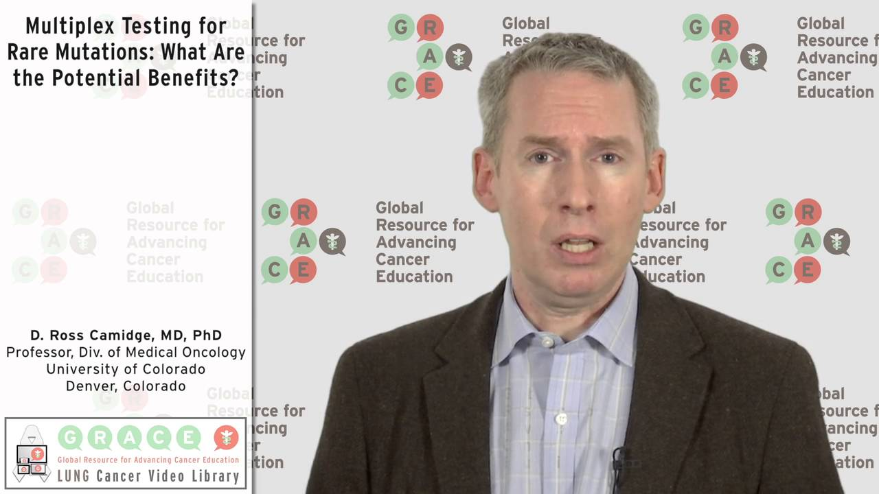 Embedded thumbnail for Lung Cancer Video Library - Multiplex Testing for Rare Mutations: What Are the Potential Benefits?