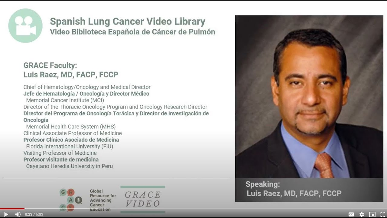 Embedded thumbnail for Lung Cancer Video Library Spanish - Raez - Immunotherapy for NSCLC