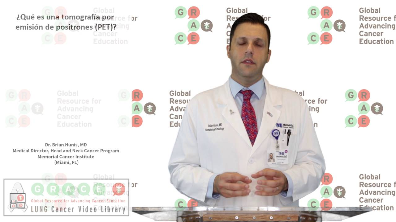 Embedded thumbnail for Lung Cancer Video Library - Spanish Language: Video #12 What is a PET Scan?