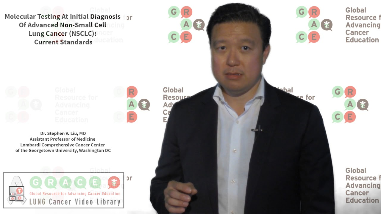 Embedded thumbnail for Lung Cancer Video Library - Molecular Testing At Initial Diagnosis Of Advanced Non-Small Cell Lung Cancer (NSCLC) Current Standards