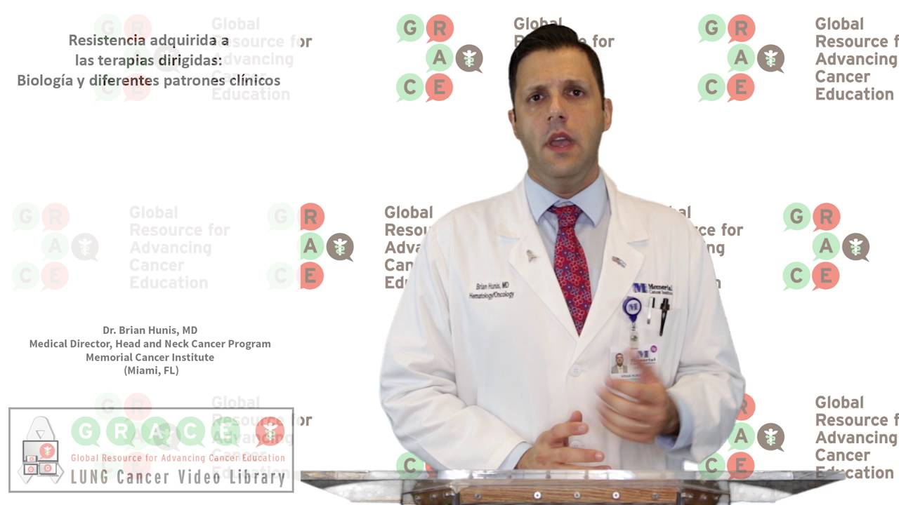 Embedded thumbnail for Lung Cancer Video Library - Spanish Language: Video #18 Acquired Resistance to Targeted Therapies: Biology and Different Clinical Patterns