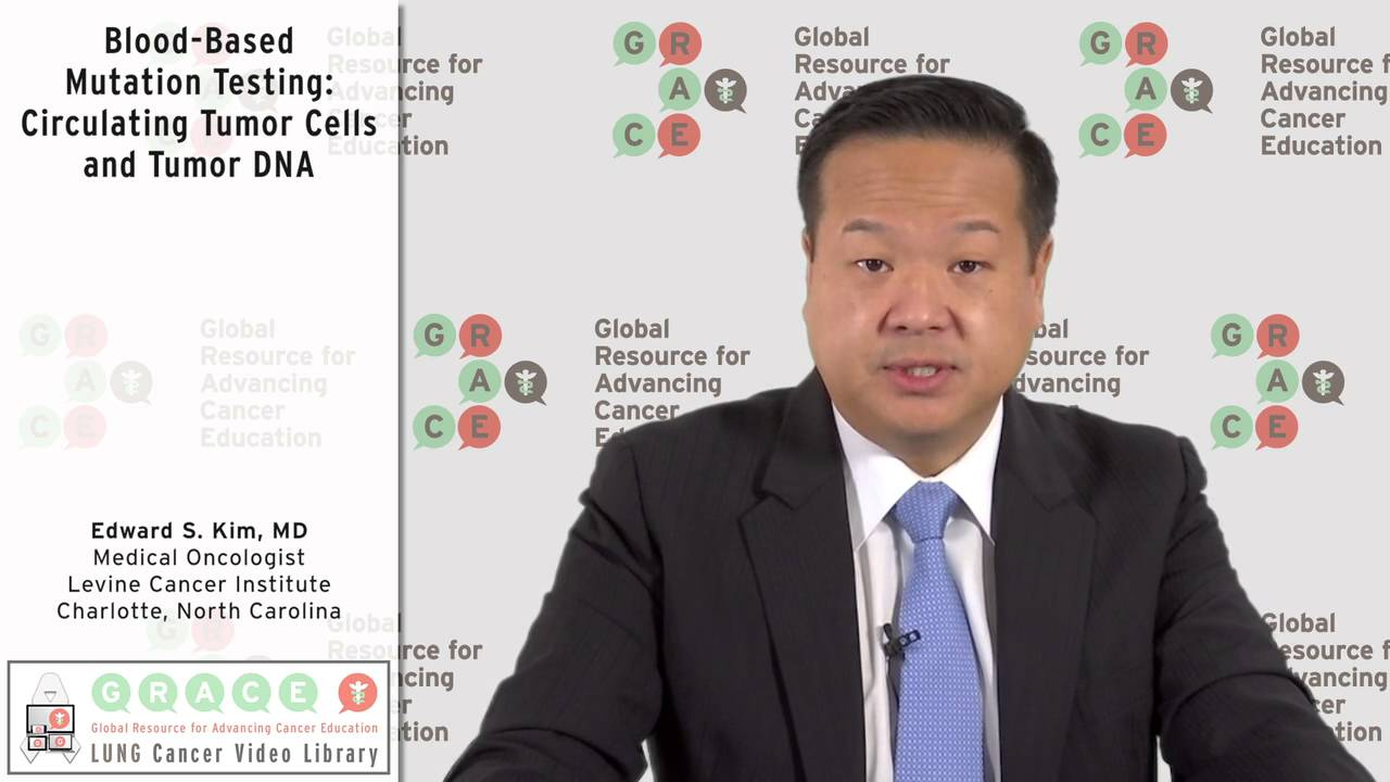 Embedded thumbnail for Lung Cancer Video Library - Blood-Based Mutation Testing: Circulating Tumor Cells and Tumor DNA